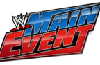 WWE Main Event 15.05.2013